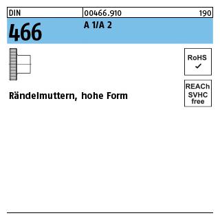 Rändelmutter M 4 hohe Form DIN 466 Edelstahl Rändelmuttern 2 Stk